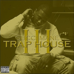 "Gucci Mane ""Trap House III"" Release Date, Cover Art & Album Stream"