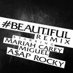 Mariah Carey f. A$AP Rocky & Miguel - Beautiful