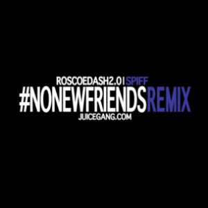 Roscoe Dash f. Spiff - No New Friends Freestyle