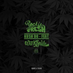 Rockie Fresh f. Wiz Khalifa - Kush Do Remix