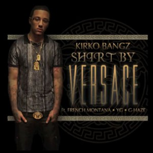 Kirko Bangz f. French Montana, YG & G-Haze - Shirt By Versace