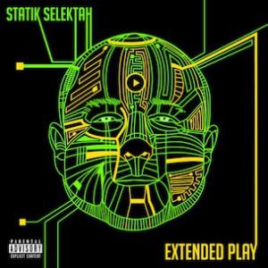 Statik Selektah Extended Play Giveaway