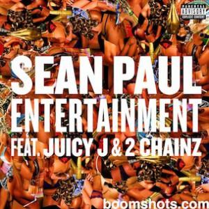 Sean Paul f. 2 Chainz & Juicy J - Entertainment