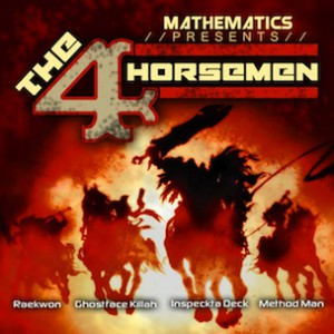 Mathematics f. Inspectah Deck, Raekwon, Method Man & Ghostface Killah - The Four Horsemen