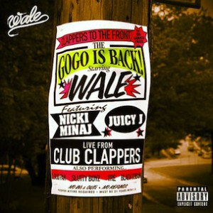 Wale f. Juicy J & Nicki Minaj - Clappers