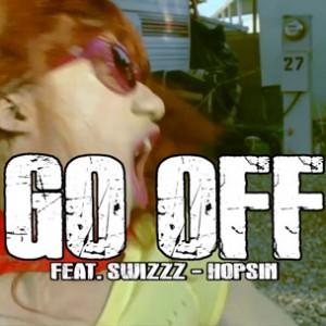 """Jarren Benton f. Hopsin & SwizZz - """"Go Off"""""""