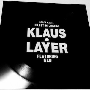 Klaus Layer f. Blu - Illest In Charge