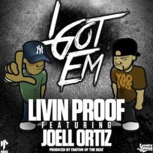 Livin Proof f. Joell Ortiz - I Got Em