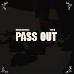 Marcus Manchild f. Twista - Pass Out