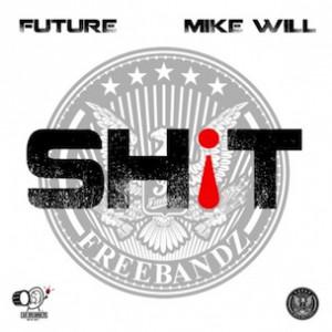 Future - Shit
