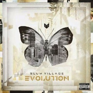 "Slum Village ""Evolution"" Release Date, Cover Art, Tracklisting & Album Stream"
