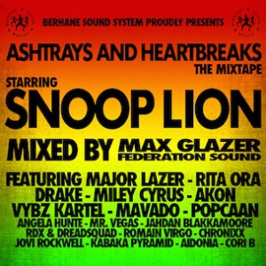 "Snoop Lion & Max Glazer ""Ashtrays And Heartbreaks"" Mixtape Stream"