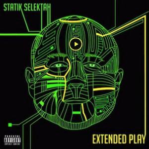 """Statik Selektah """"Extended Play"""" Cover Art, Tracklist & Album Stream"""