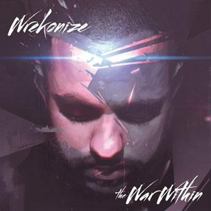 "Wrekonize ""The War Within,"" Release Date, Cover Art & Album Stream"
