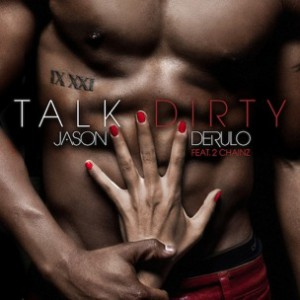 Jason Derulo f. 2 Chainz - Talk Dirty