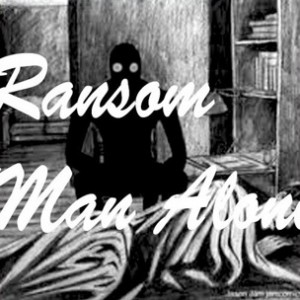 Ransom - Man Alone