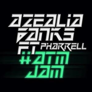 Azealia Banks f. Pharrell - ATMJAM