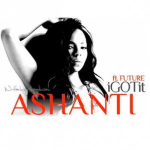 Ashanti f. Future - I Got It