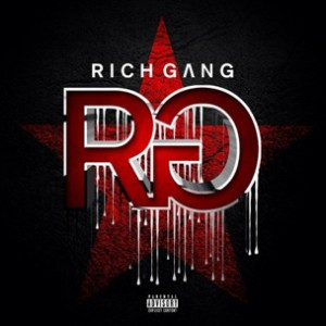 Rich Gang f. French Montana, Bow Wow, Tyga & Gudda Gudda - Panties To The Side