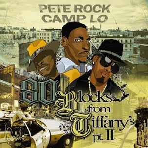 "Pete Rock & Camp Lo ""80 Blocks From Tiffany's Pt. II"" Tracklist, Download & Mixtape Stream"
