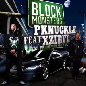 PKnuckle f. Xzibit - Block Monsters