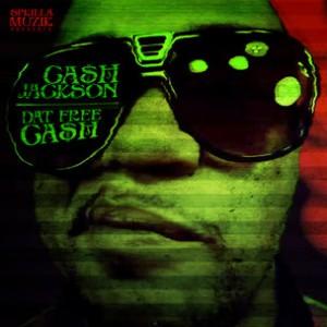 "Ca$h Jackson ""Dat Free Ca$h"" Cover Art, Tracklist, Download & Mixtape Stream"