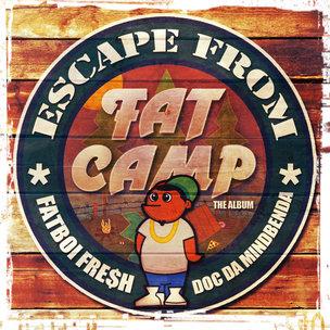 """Fatboi Fre$h """"Escape From Fat Camp-The Album"""" Tracklist & Album Stream"""