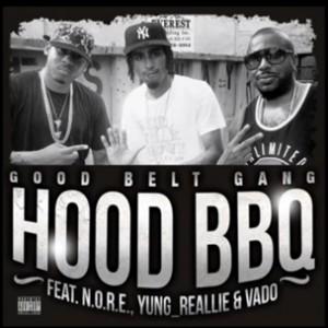 N.O.R.E., Vado & Yung Reallie - Hood BBQ