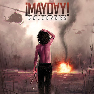 "Mayday! ""Believers"" Release Date, Cover Art"