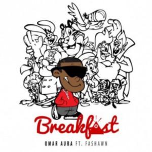 Omar Aura f. Fashawn - Breakfast