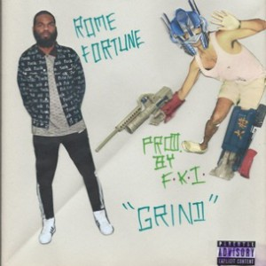 """Rome Fortune - """"Grind"""""""