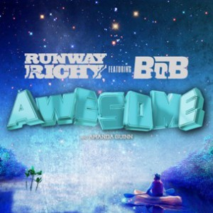 Runaway Richy f. B.o.B. - Awesome