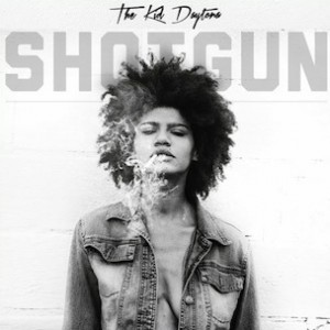 The Kid Daytona - Shotgun