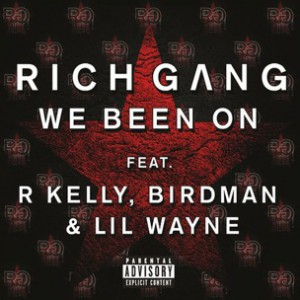 R. Kelly, Birdman & Lil Wayne - We Been On
