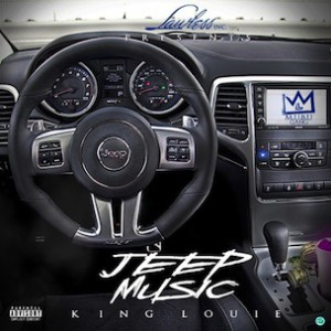 "King Louie ""Jeep Music"" Tracklist, Download & Mixtape Stream"