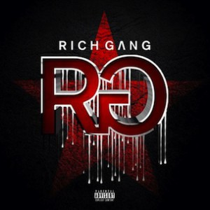 "YMCMB & Friends ""Rich Gang"" Release Date, Cover Art & Tracklist"