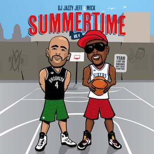 "DJ Jazzy Jeff & MICK ""Summertime Vol. 4"" Download & Mixtape Stream"