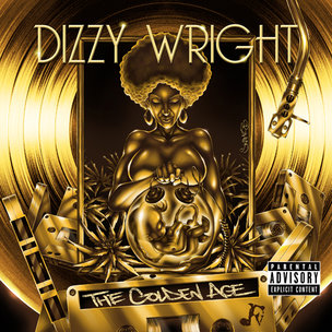 "Dizzy Wright ""The Golden Age"" Cover Art, Tracklist & Mixtape Download"