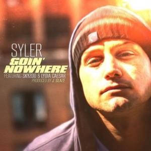 Syler f. Skyzoo & Lydia Caesar - Goin Nowhere