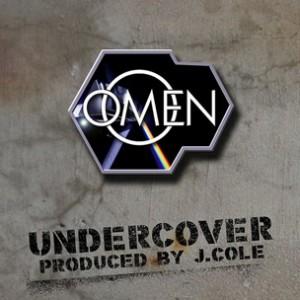 Omen - Undercover [Prod. J. Cole]
