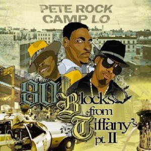 Pete Rock & Camp Lo - 80 Blocks From Tiffany's pt.II (Mixtape Review)