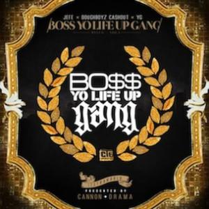 "Boss Gang ""Bo$$ Yo Life Up Gang, Vol. 1"" Mixtape Release Date & Cover Art"
