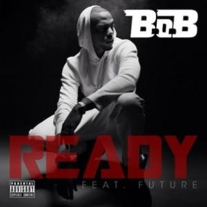 B.o.B. f. Future - Ready