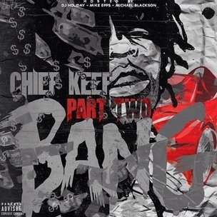 "Chief Keef ""Bang Part Two"" Cover Art, Tracklist, Download & Mixtape Stream"