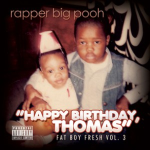 Rapper Big Pooh f. Jared Evan - Happy Birthday
