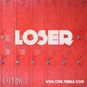 D. Prince (aka Dashah) - Loser