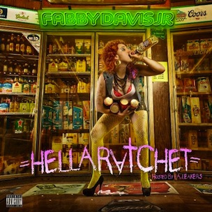 "Mistah F.A.B. ""Hella Ratchet"" Tracklist, Cover Art & Mixtape Stream"
