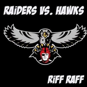 Riff Raff - Raiders Vs. Hawks [Prod. Lex Luger]