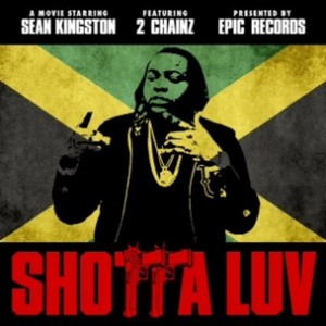 Sean Kingston f. 2 Chainz - Shotta Luv