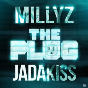 Millyz f. Jadakiss - The Plug